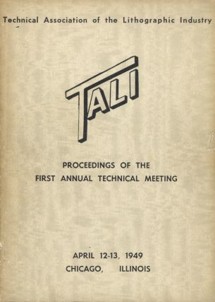 TECHNICAL ASSOCIATION OF THE GRAPHIC ARTS.; PROCEEDINGS OF THE ANNUAL TECHNICAL MEETING.