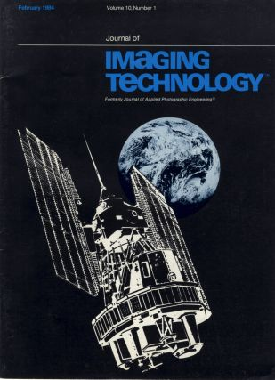 JOURNAL OF IMAGING TECHNOLOGY:; OFFICIAL PUBLICATION OF THE SOCIETY OF PHOTOGRAPHIC SCIENCES AND...
