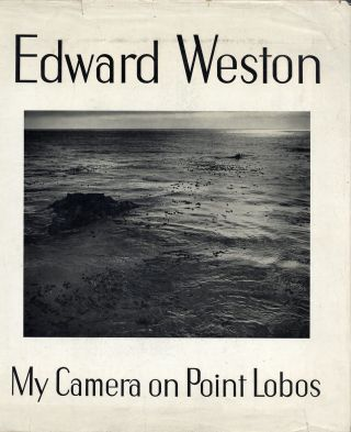 MY CAMERA ON POINT LOBOS. Edward Weston