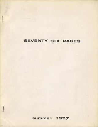 SEVENTY SIX PAGES : SUMMER 1977. Carol Burns, Robert Jacks