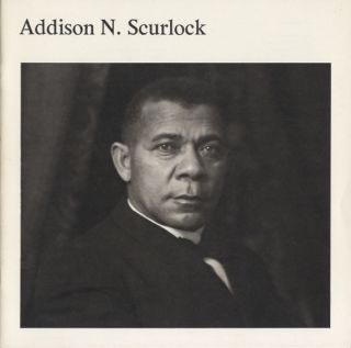 HISTORIC PHOTOGRAPHS OF ADDISON N. SCURLOCK.; June 19-August 29, 1976. Addison N. Scurlock.