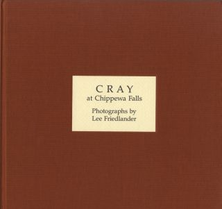 CRAY AT CHIPPEWA FALLS. Lee Friedlander