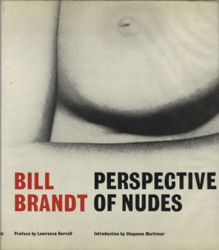PERSPECTIVE OF NUDES.; Preface by Lawrence Durrell and an introduction by Chapman Mortimer. Bill...