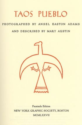 TAOS PUEBLO.; Photographs by Ansel Adams. Woodcut decorations by Valenti Angelo. A. ADAMS, Mary...