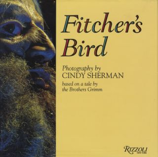 FITCHER'S BIRD. Cindy Sherman.