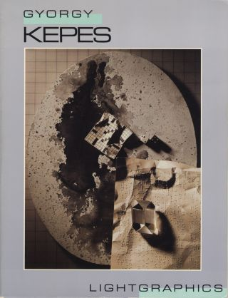 GYORGY KEPES: LIGHT GRAPHICS. KEPES, Anna H. Hoy.
