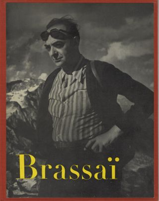 BRASSAÏ.; Text by Henry Miller and Brassaï. Brassa&iuml