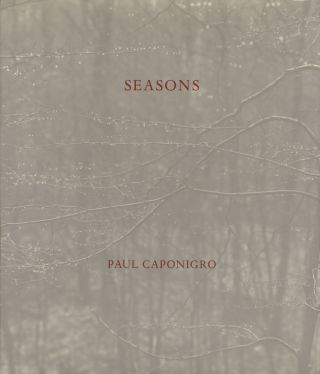 SEASONS. Paul Caponigro