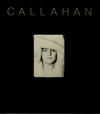 CALLAHAN.; Edited with an introduction by John Szarkowski. Harry Callahan