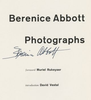 BERENICE ABBOTT: PHOTOGRAPHS.; Foreword by Muriel Rukeyser. Introduction by David Vestal.