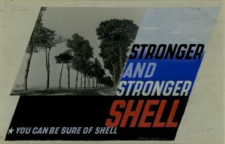 STRONGER AND STRONGER SHELL *YOU CAN BE SURE OF SHELL. Edward McKnight Kauffer
