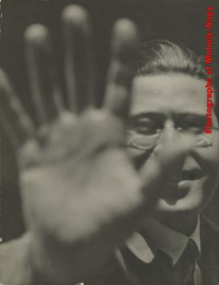 PHOTOGRAPHS OF MOHOLY-NAGY: FROM THE COLLECTION OF WILLIAM LARSON. MOHOLY-NAGY, Leland D. Rice, David W. Steadman.