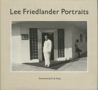 LEE FRIEDLANDER PORTRAITS. FRIEDLANDER, R. B. Kitaj, foreword