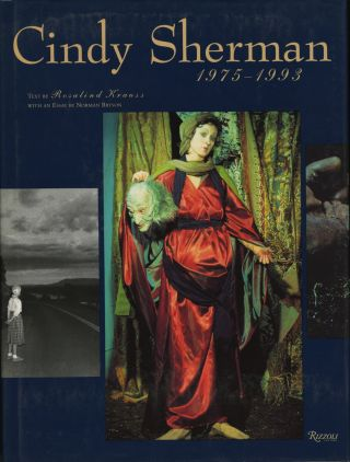 CINDY SHERMAN, 1975 - 1993.; Text by Rosalind Kraus. Essay by Norman Bryson. Cindy Sherman