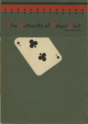 THE OUTCASTS OF POKER FLATS. Bret Harte