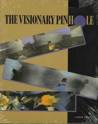THE VISIONARY PINHOLE. Lauren Smith