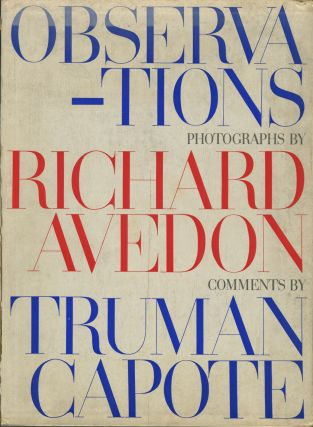 OBSERVATIONS.; Text by Truman Capote. Richard Avedon