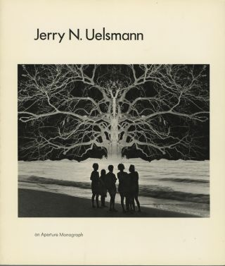JERRY N. UELSMANN.; Introduction by Peter C. Bunnell. Fables by Russell Edson. Jerry N. Uelsmann