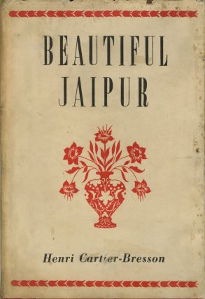 BEAUTIFUL JAIPUR. Henri Cartier-Bresson
