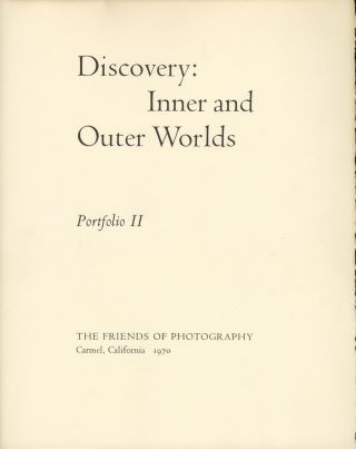 DISCOVERY: INNER AND OUTER WORLDS. PORTFOLIO II. ANTHOLOGY, Wynn Bullock, essay