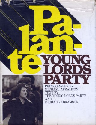 PALANTE: YOUNG LORDS PARTY. Michael Abramson, photography