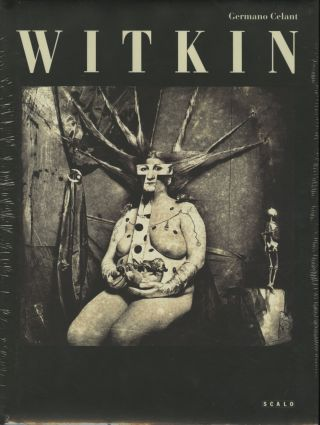 WITKIN. JOEL-PETER WITKIN, Germano Celant, text