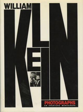 WILLIAM KLEIN: PHOTOGRAPHS. William Klein