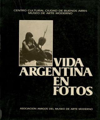 VIDA ARGENTINA EN FOTOS. ANTHOLOGY, Sameer Markarius