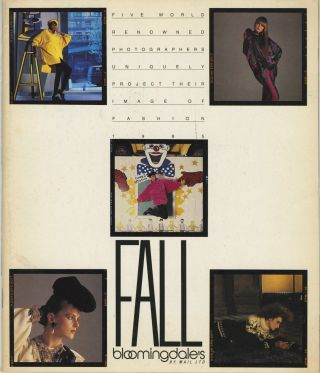 FIVE WORLD RENOWNED PHOTOGRAPHERS PROJECT THEIR IMAGE OF FASHION, 1985 FALL [Cover title]....