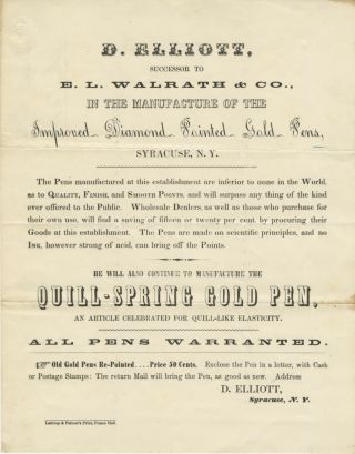 D. ELLIOTT, SUCCESSOR TO E. L. WALRATH & CO., IN THE MANUFACTURE OF THE IMPROVED DIAMOND POINTED...