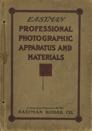 EASTMAN PROFESSIONAL PHOTOGRAPHIC APPARATUS AND MATERIALS. Eastman Kodak Company