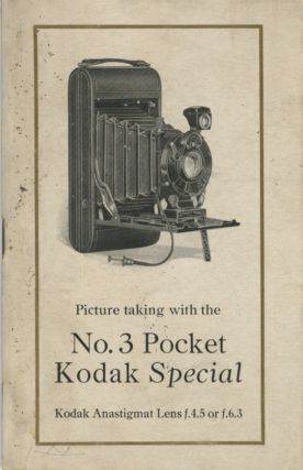 PICTURE TAKING WITH THE NO. 3 POCKET KODAK SPECIAL. Eastman Kodak Company