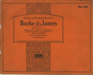 CATALOG AND WHOLESALE PRICE LIST.; Catalog No. 130. [cover title]. Burke, James Incorporated